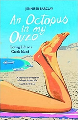An Octopus in My Ouzo by PhilHellene Author Jennifer Barclay