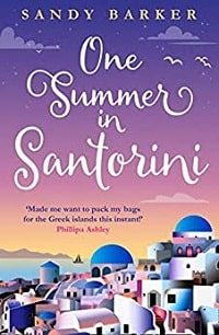 My Greek Books May 2020_One Summer in Santorini by Sandy Barker