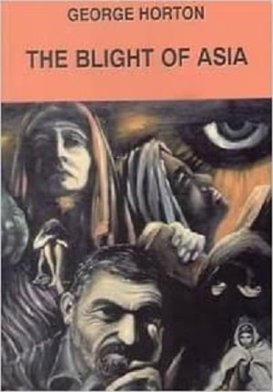 My Greek Books_September 2020_The Blight of Asia by George Horton