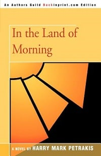 My Greek Books January 2021_In the Land of Morning by Harry Mark Petrakis