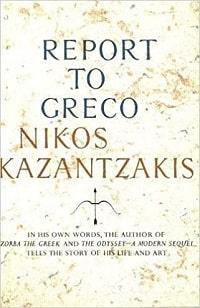 My Greek Books January 2021_Report to Greco by Nikos Kazantzakis